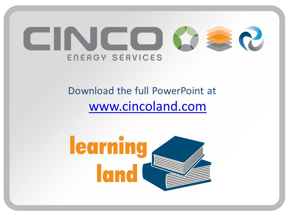Download the full PowerPoint at www.cincoland.com www.cincoland.com