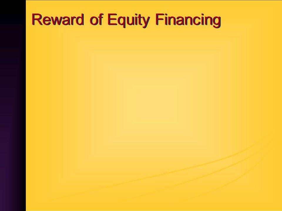 Reward of Equity Financing