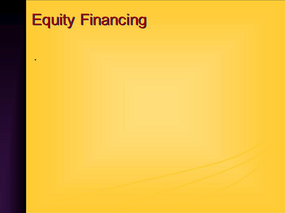 Equity Financing.