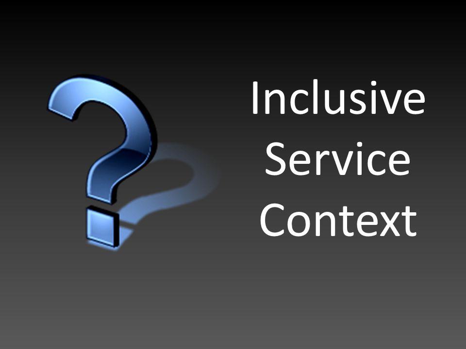 Inclusive Service Context