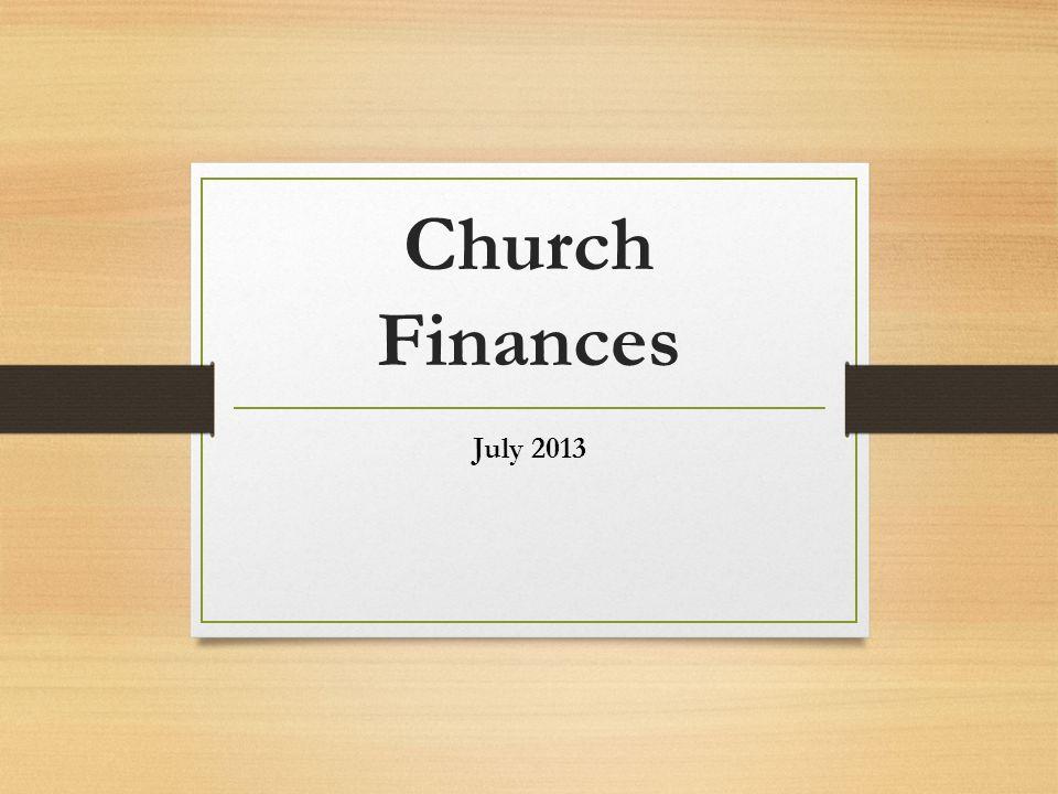 Church Finances July 2013