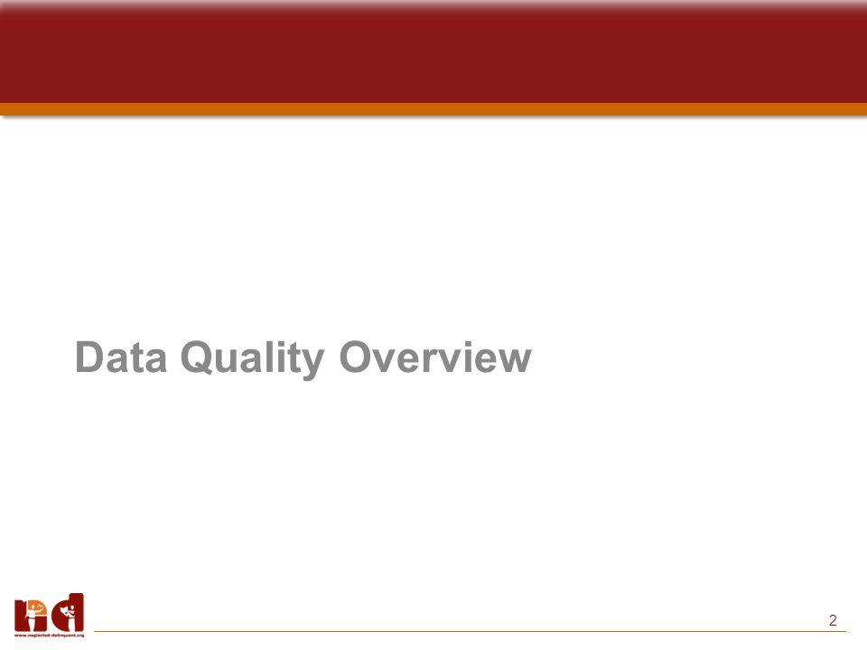 2 Data Quality Overview