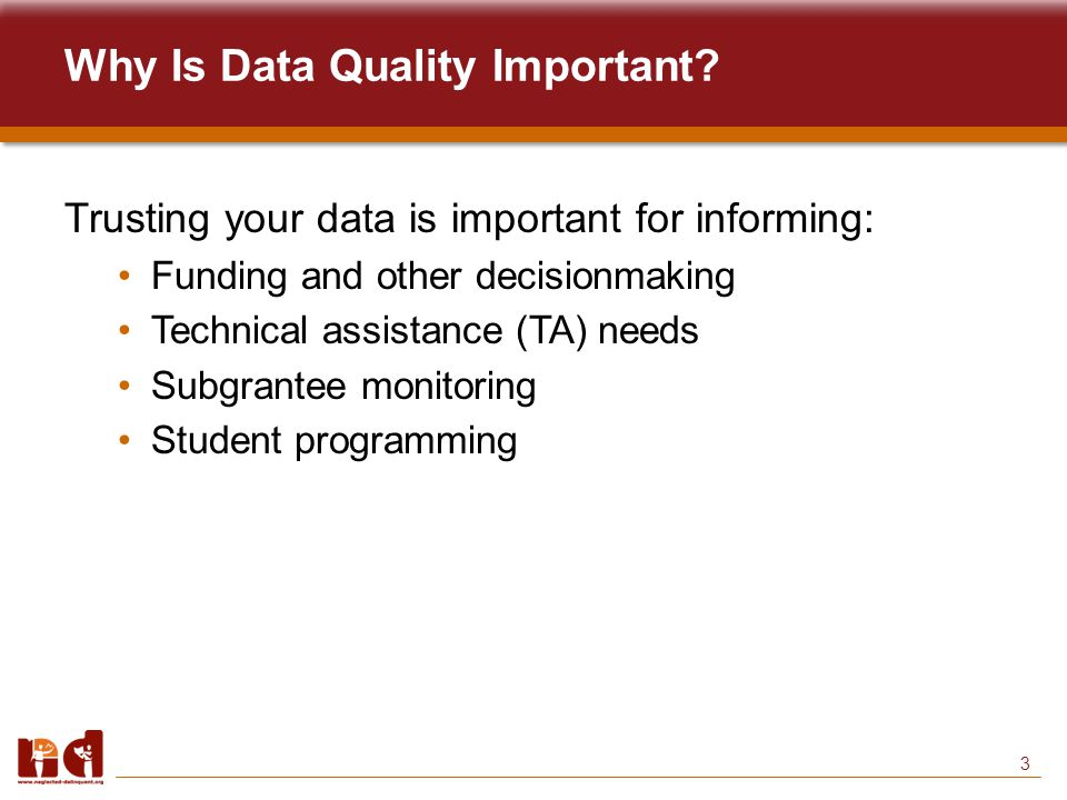 3 Why Is Data Quality Important.