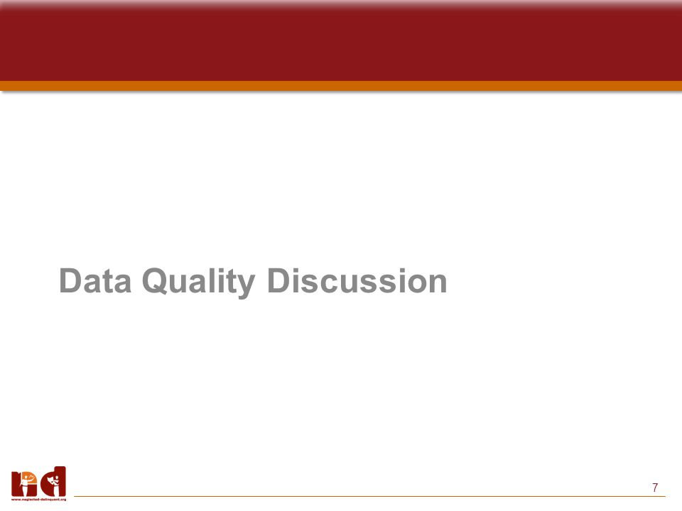 7 Data Quality Discussion