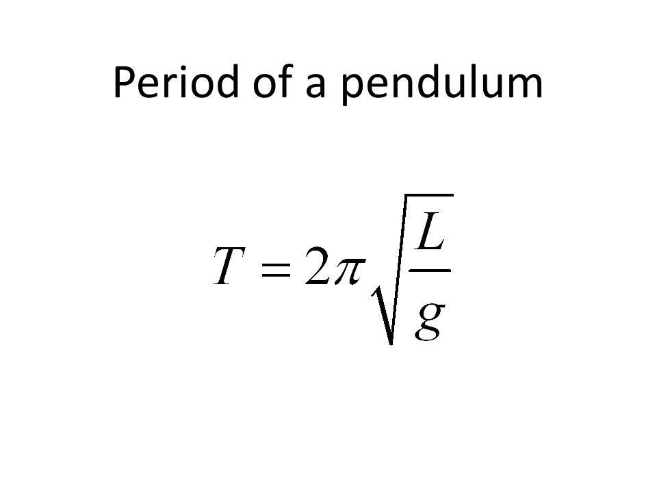 Period of a pendulum