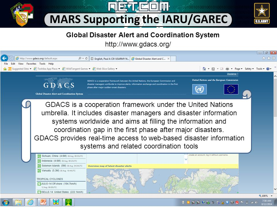 10 MARS Supporting the IARU/GAREC Global Disaster Alert and Coordination System GDACS is a cooperation framework under the United Nations umbrella.