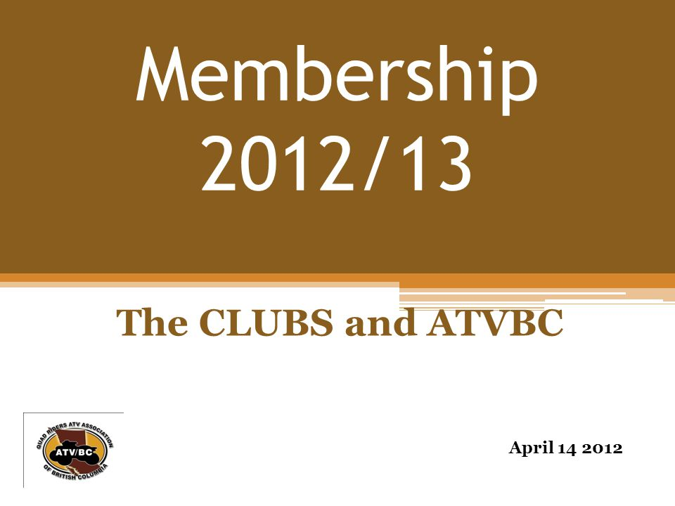Membership 2012/13 The Challenge The Research The Plan Implementation Communication Expected Results Opportunities