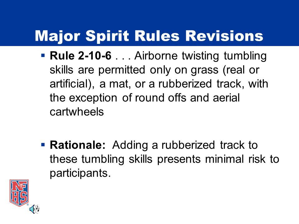 Major Spirit Rules Revisions  Rule 2-10-6...