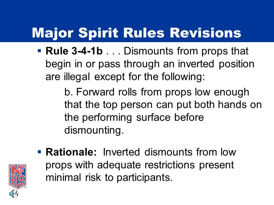 Major Spirit Rules Revisions  Rule 3-4-1b...