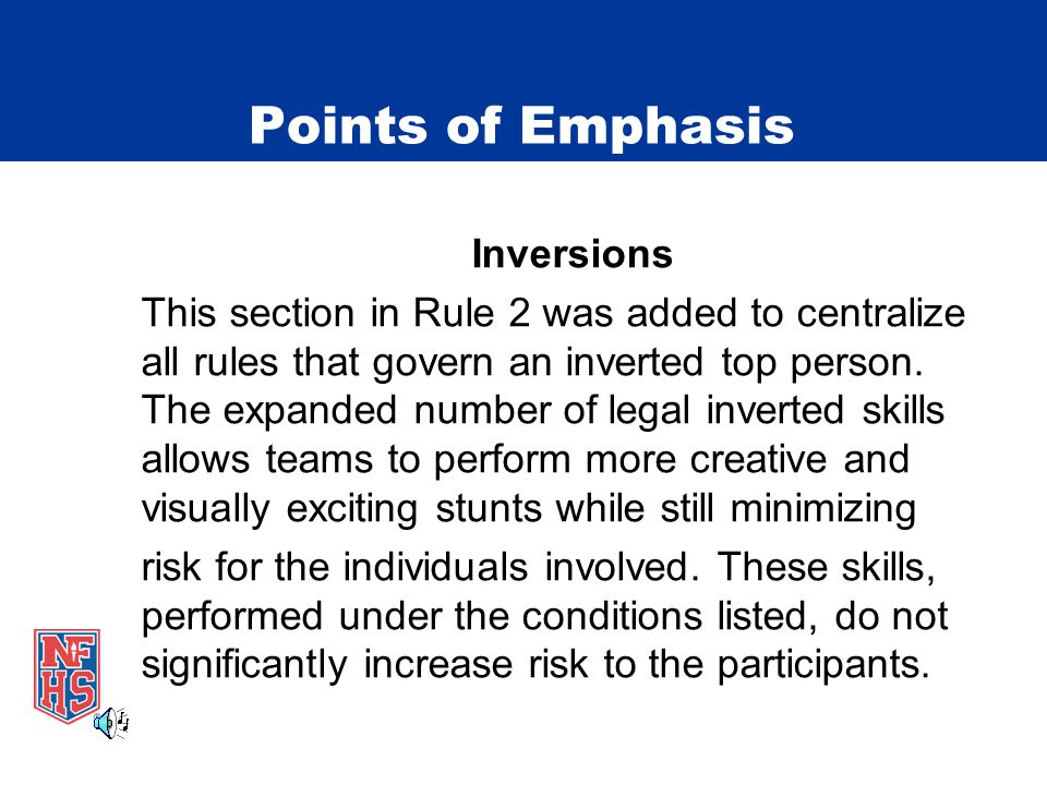 Points of Emphasis Inversions This section in Rule 2 was added to centralize all rules that govern an inverted top person.