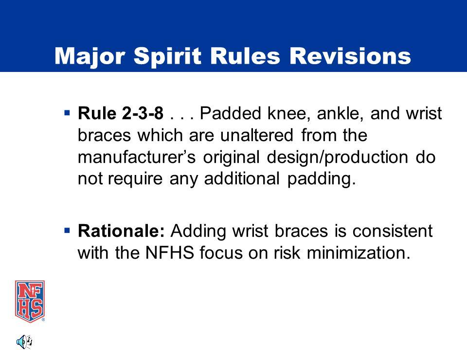 Major Spirit Rules Revisions Rule 2-5-5 123 Legal