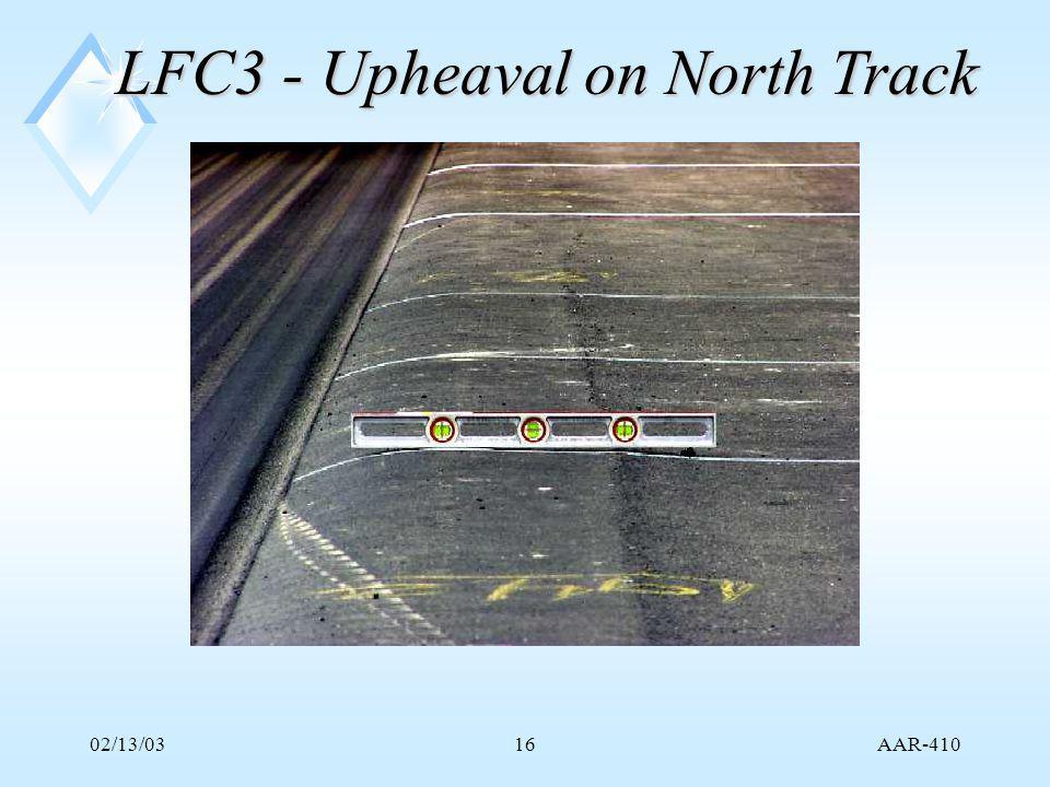 AAR-410 02/13/0316 LFC3 - Upheaval on North Track