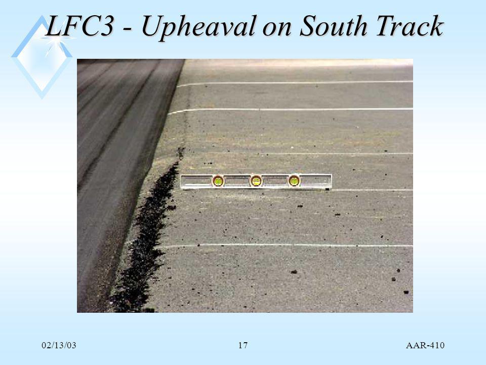 AAR-410 02/13/0317 LFC3 - Upheaval on South Track