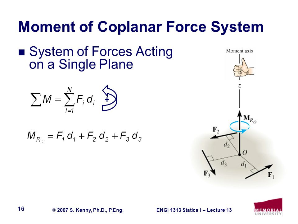ENGI 1313 Statics I – Lecture 13© 2007 S.Kenny, Ph.D., P.Eng.