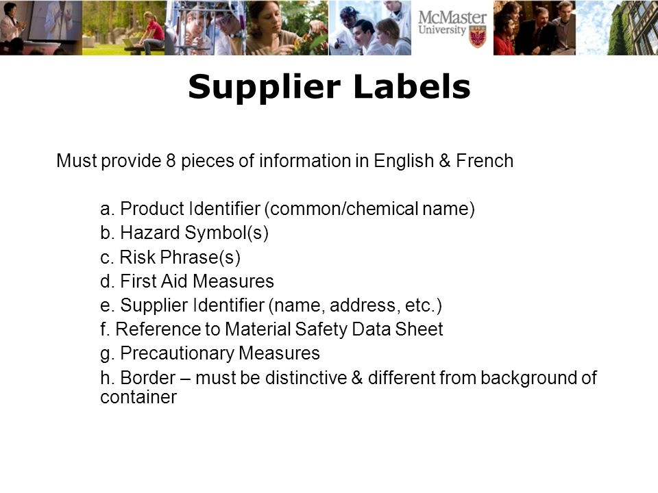 Supplier Labels Must provide 8 pieces of information in English & French a.