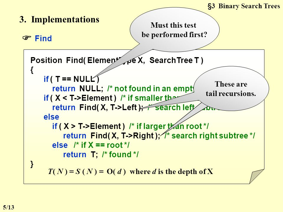 §3 Binary Search Trees 2. ADT Objects: A finite ordered list with zero or more elements.