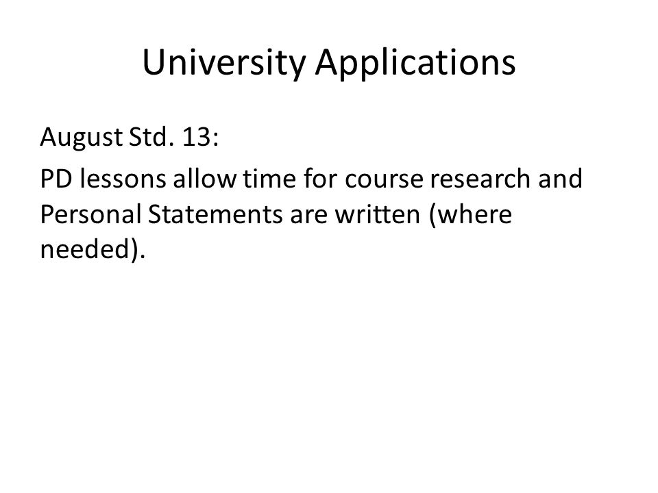 University Applications August Std.