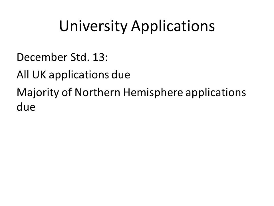 University Applications December Std.