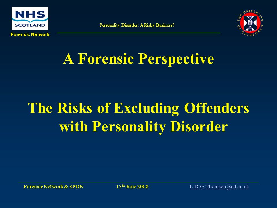Personality Disorder: A Risky Business.