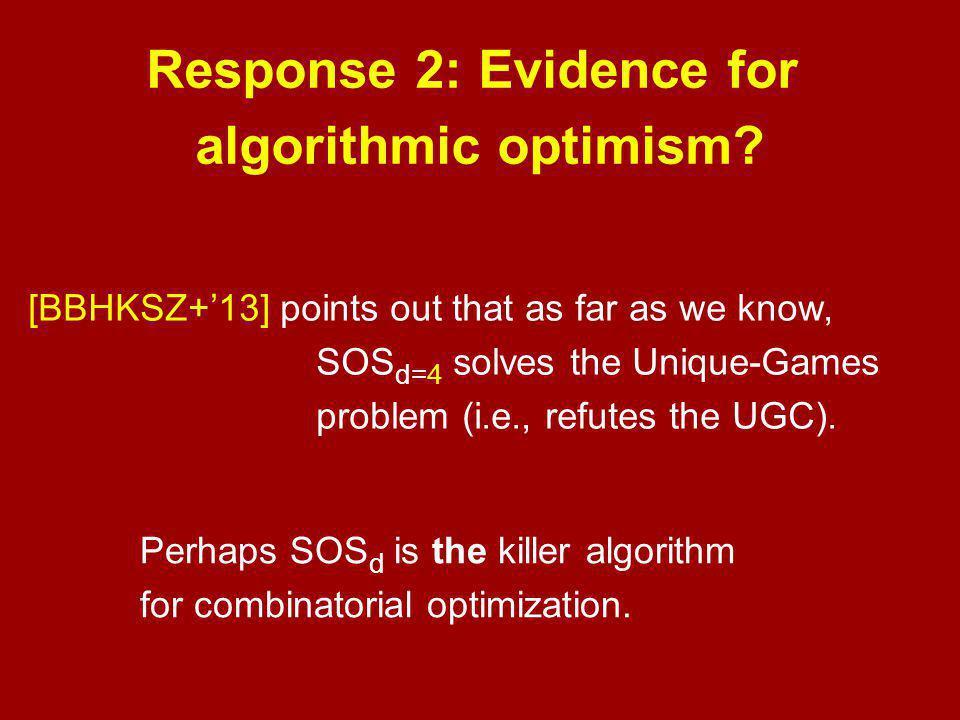 Response 2: Evidence for algorithmic optimism.