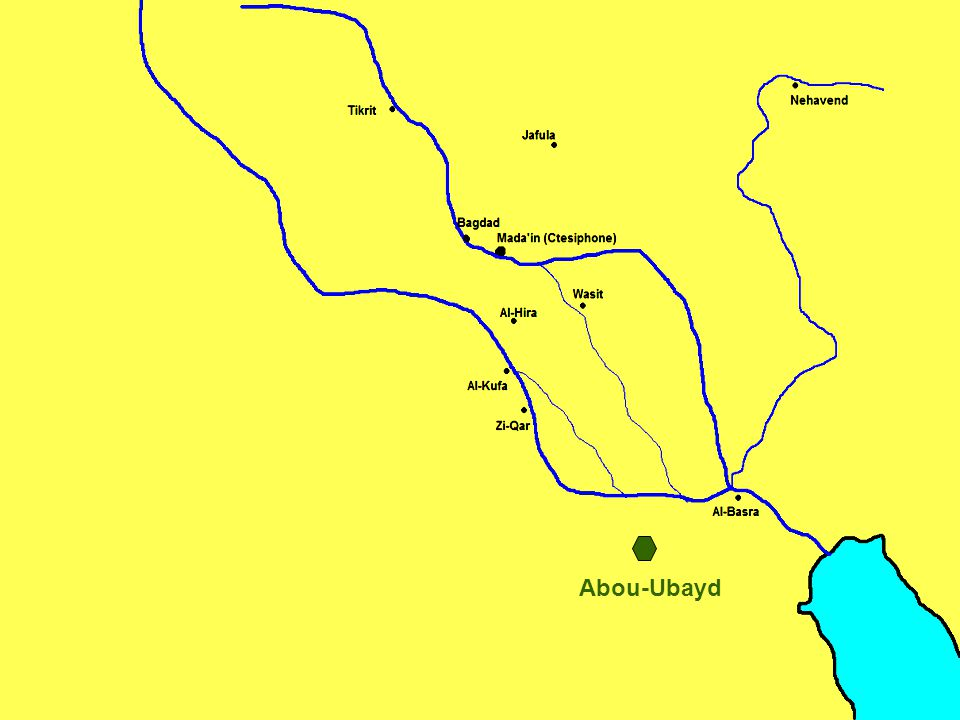 Jazaweh All leaders appointed by Abou Ubayd are killed 13 th Hijra 635 AD CE The Battle of The Bridge Al-Jisr