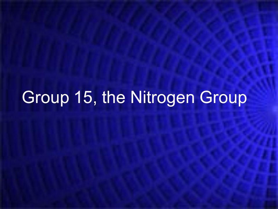 Group 15, the Nitrogen Group