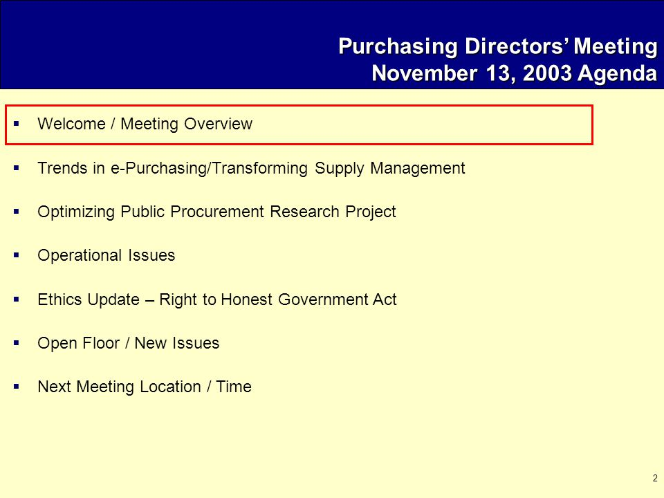 2 Purchasing Directors' Meeting November 13, 2003 Agenda  Welcome / Meeting Overview  Trends in e-Purchasing/Transforming Supply Management  Optimi