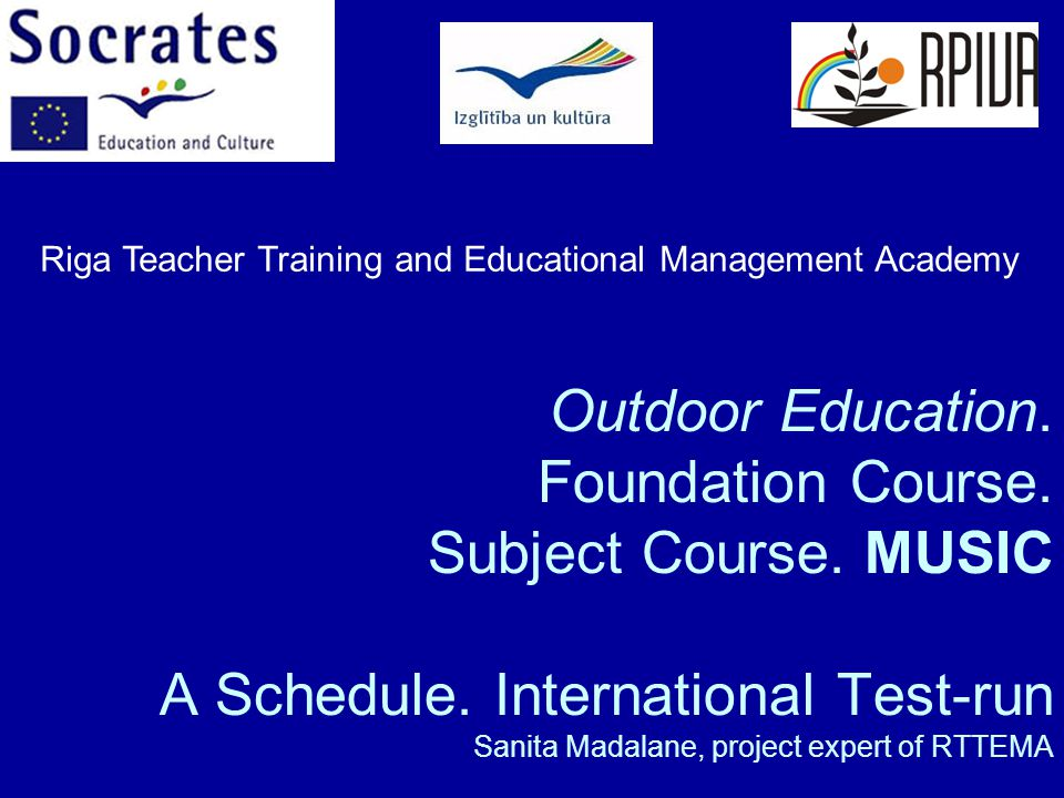 Outdoor Education. Foundation Course. Subject Course.