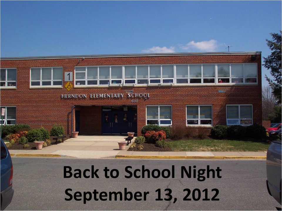 Back to School Night September 13, 2012
