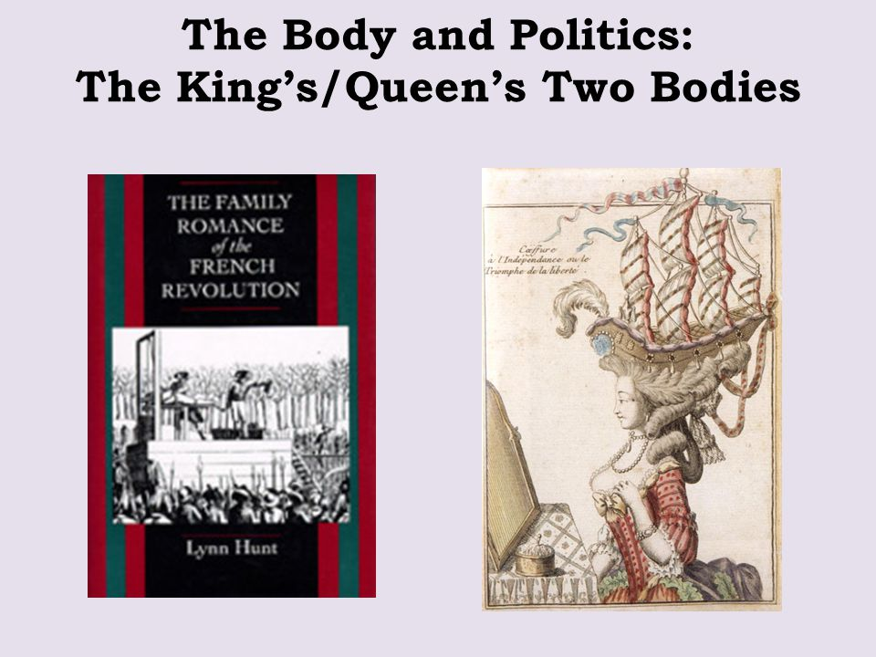 The Body and Politics: The King's/Queen's Two Bodies