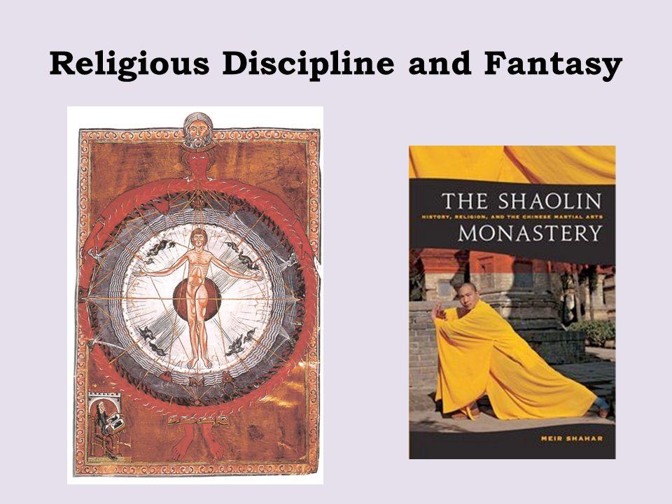 Religious Discipline and Fantasy