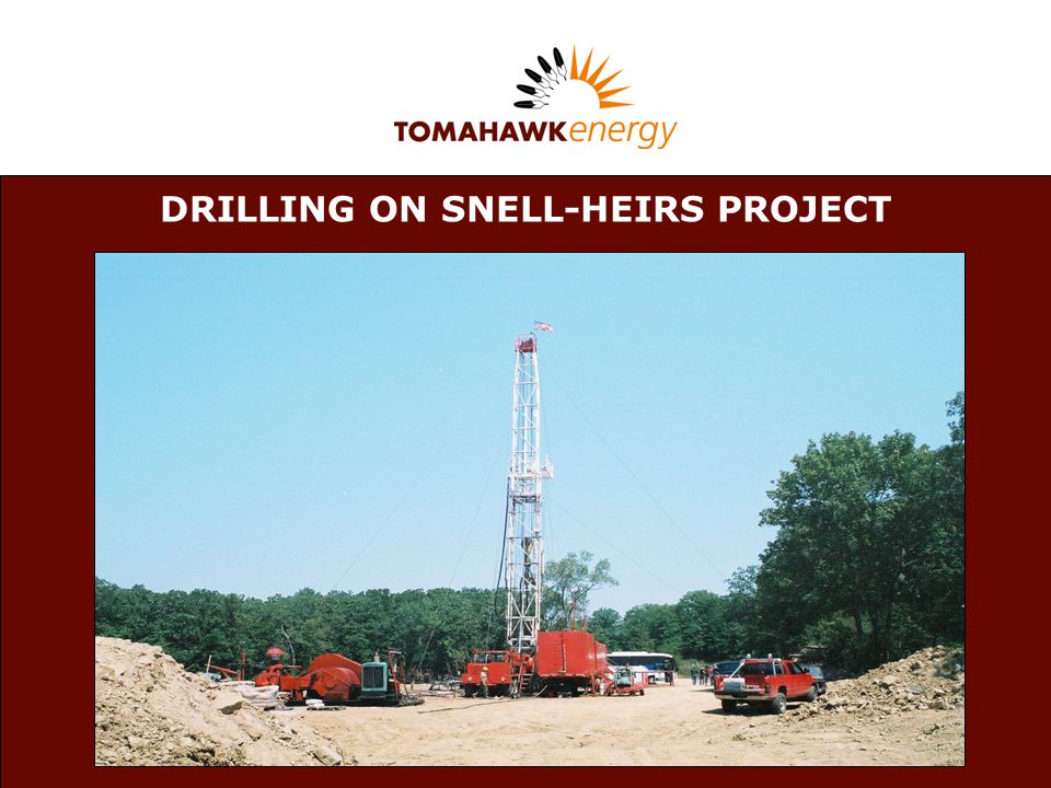 DRILLING ON SNELL-HEIRS PROJECT