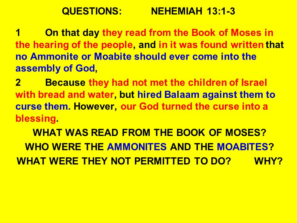 QUESTIONS:NEHEMIAH 13:26-18 27Should we then hear of your doing all this great evil, transgressing against our God by marrying pagan women.