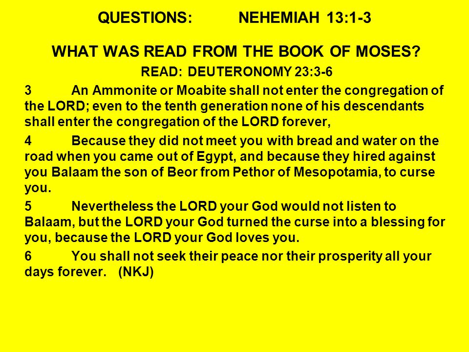 QUESTIONS:NEHEMIAH 13:23-24 24Half of their children spoke the language of Ashdod, and could not speak the language of Judah, but spoke according to the language of one or the other people.