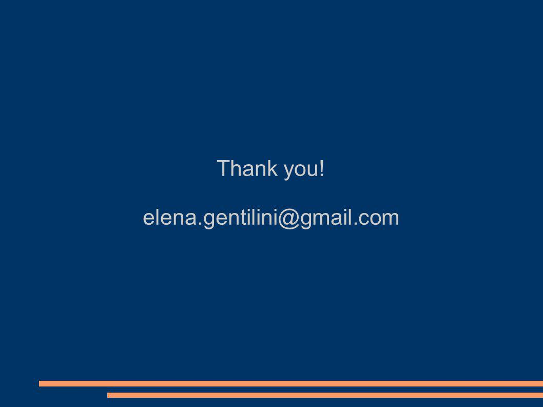 Thank you! elena.gentilini@gmail.com