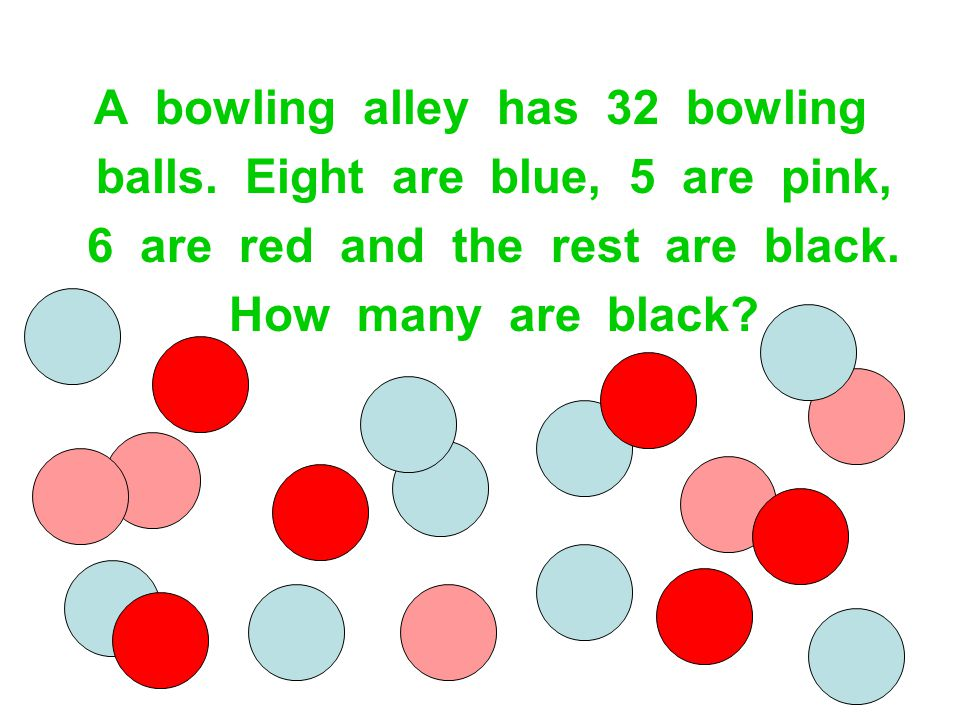 A bowling alley has 32 bowling balls. Eight are blue, 5 are pink, 6 are red and the rest are black. How many are black?