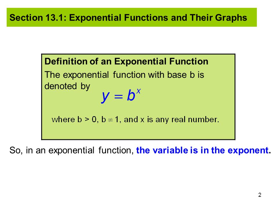 53 Solving EXPONENTIAL Equations: Part II II.By Taking the Logarithm of Each Side 1.