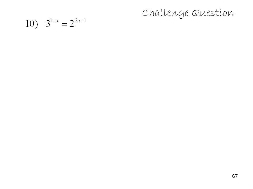 67 Challenge Question