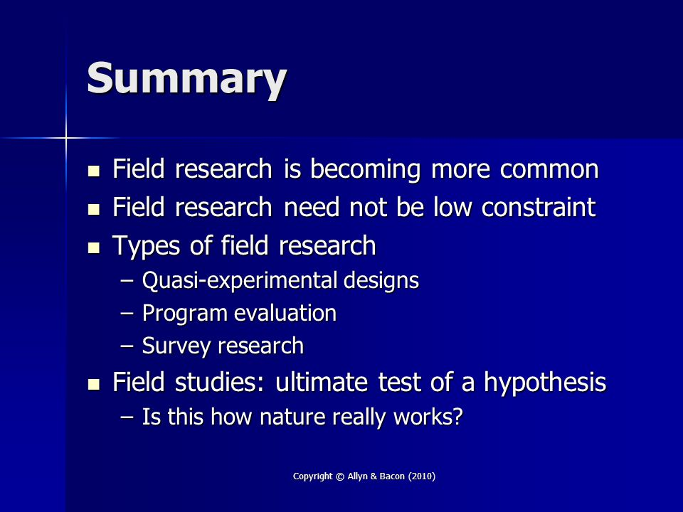 Field research is becoming more common Field research is becoming more common Field research need not be low constraint Field research need not be low