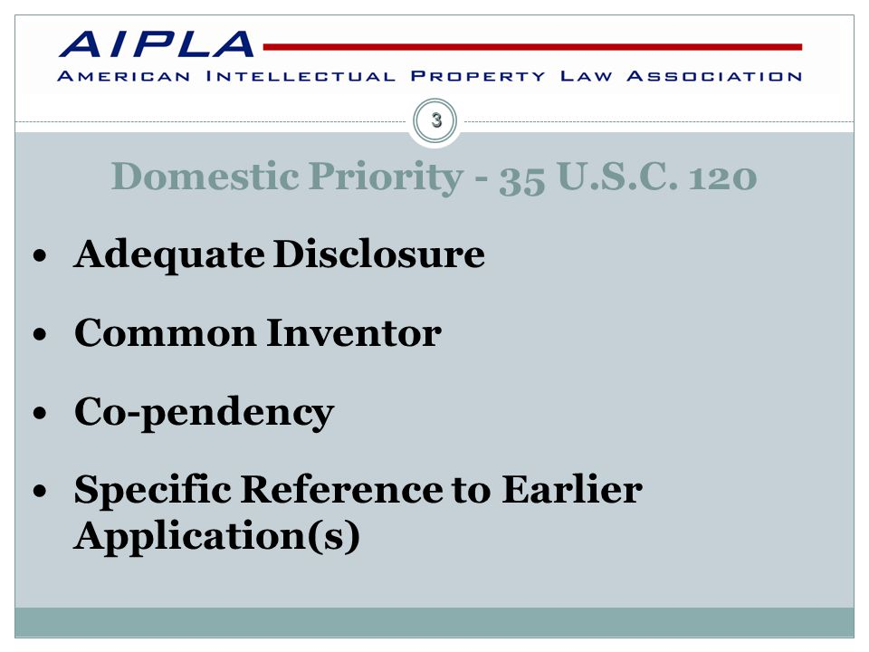 Domestic Priority - 35 U.S.C.