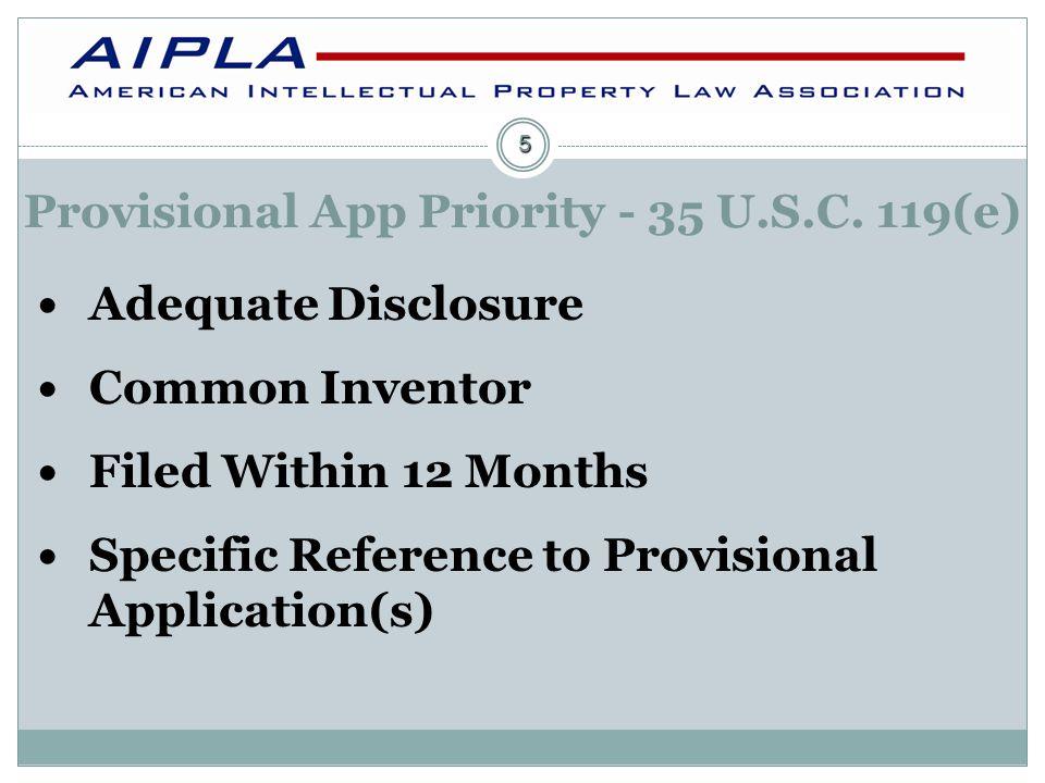 Provisional App Priority - 35 U.S.C.