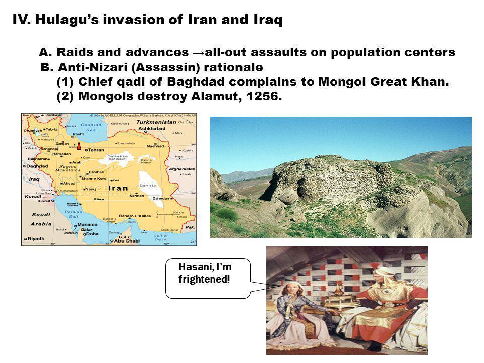 IV.Hulagu's invasion of Iran and Iraq A.