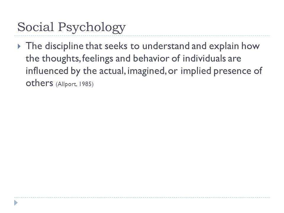 Attitudes: Understanding How We React to Our Social World  Attitudes:  Predispositions towards action.