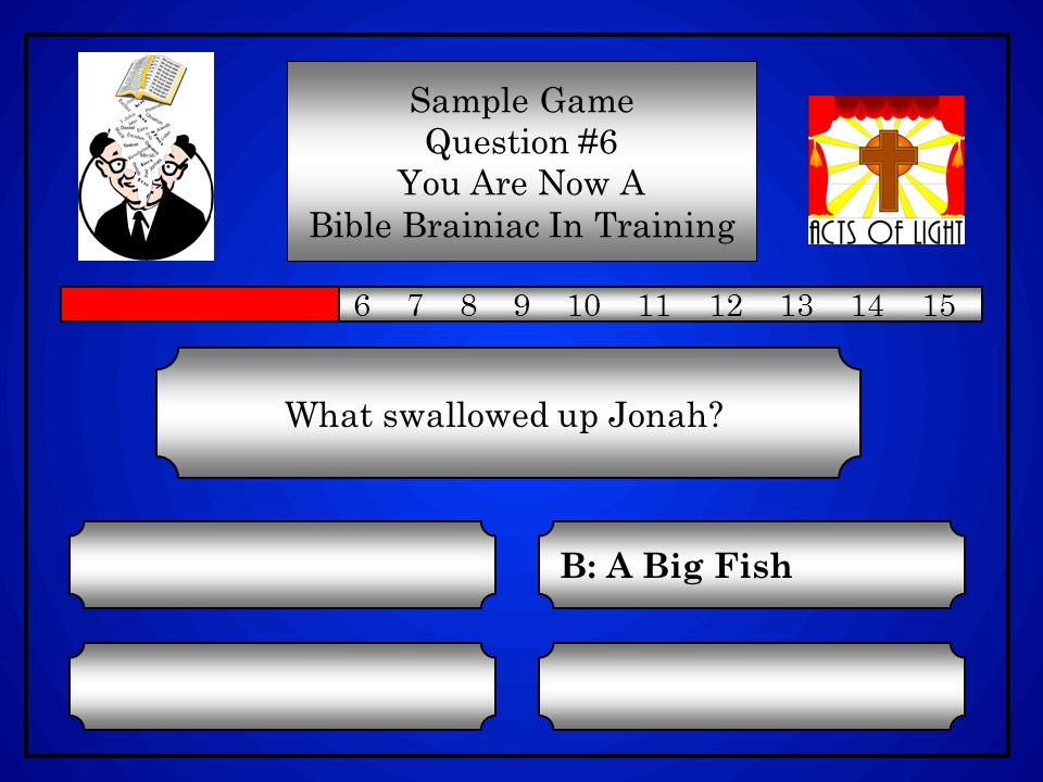 What swallowed up Jonah.