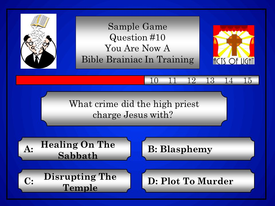 Sample Game Question #9 You Are Now A Bible Brainiac In Training 1 2 3 4 5 6 7 8 9 10 11 12 13 14 15 Who suggested that Moses set up judges amongst the children of Israel.