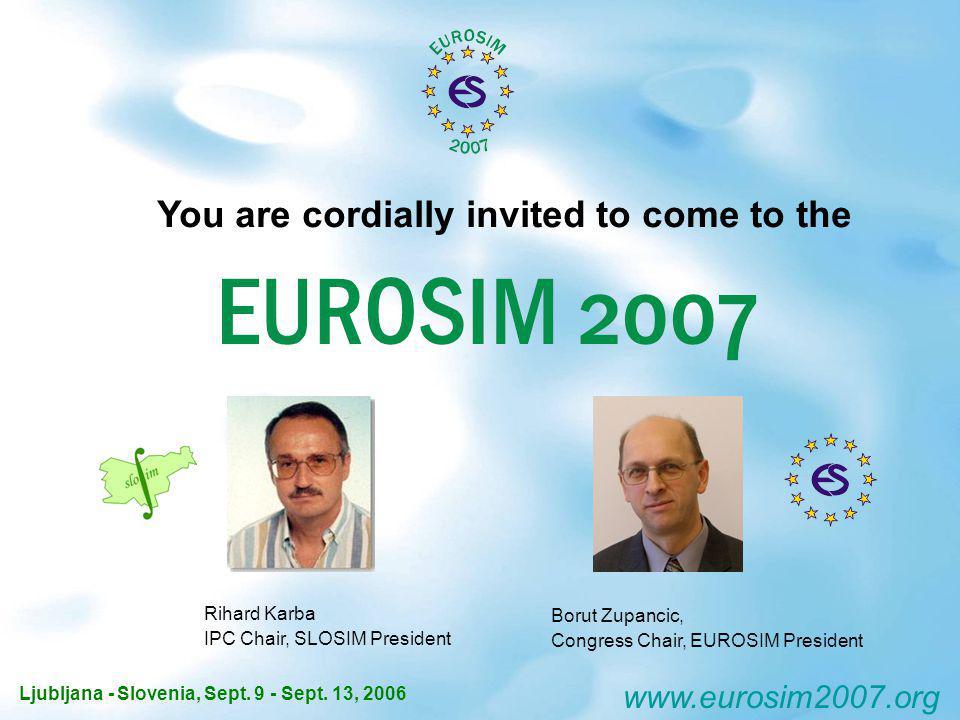You are cordially invited to come to the Ljubljana - Slovenia, Sept.