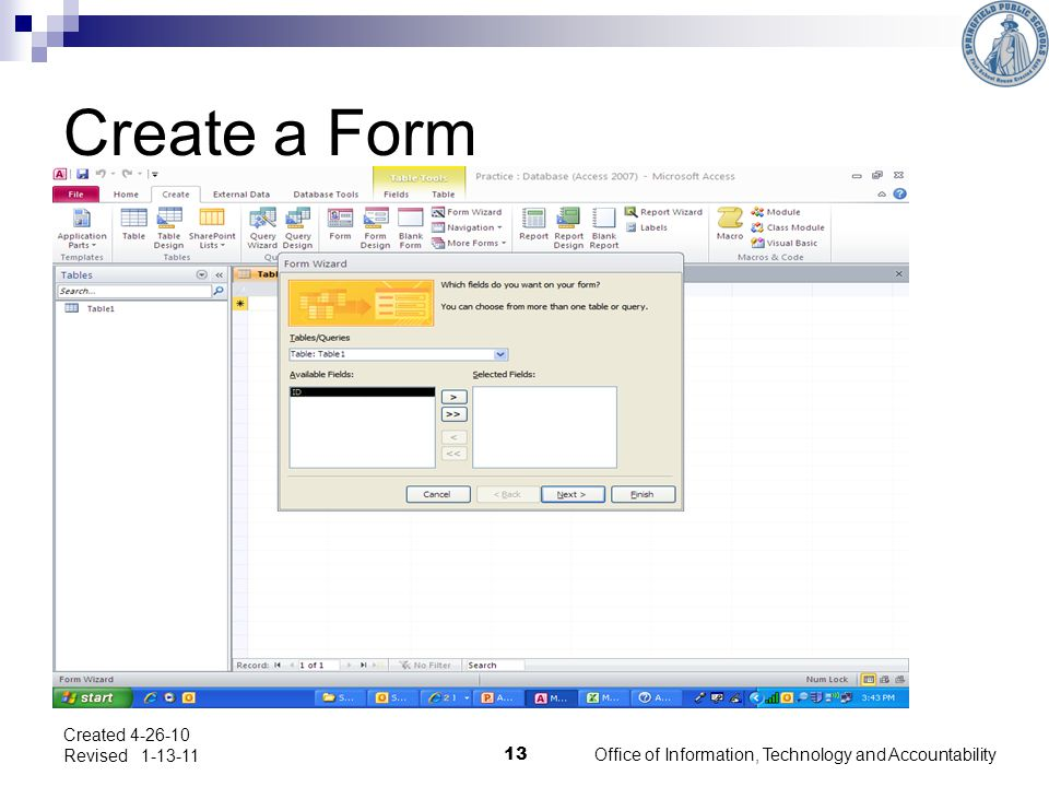 Create a Form Office of Information, Technology and Accountability 13 Created 4-26-10 Revised 1-13-11