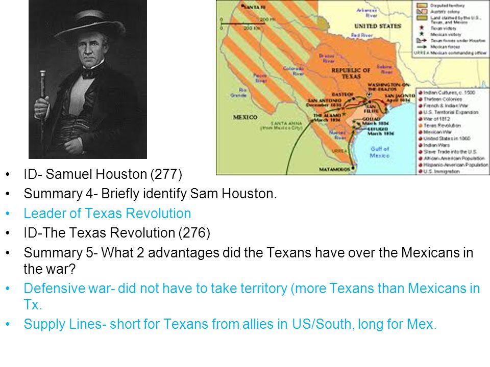 ID- Samuel Houston (277) Summary 4- Briefly identify Sam Houston.