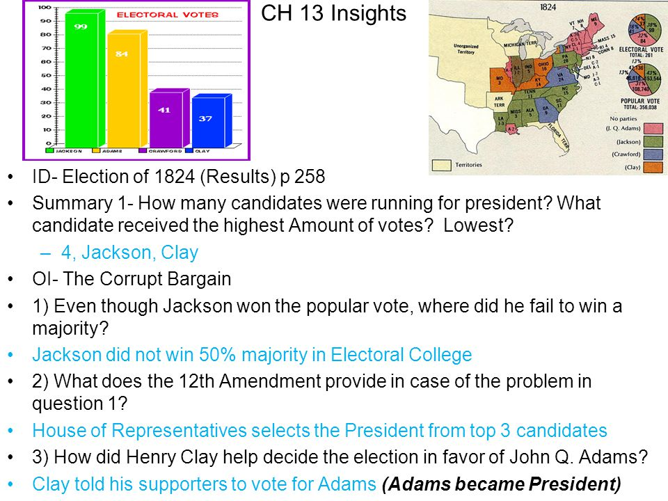 4) According to Andrew Jackson, how was Clay bribed to help decide the election.