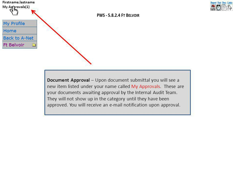 Document Approval – Upon document submittal you will see a new item listed under your name called My Approvals.
